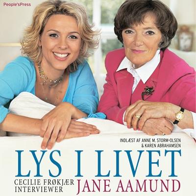 Lys i livet Cecilie Frøkjær, Jane Aamund 9788771089516
