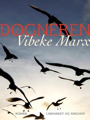 Døgneren Vibeke Marx 9788711477267