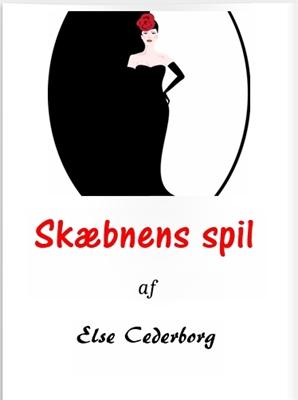Skæbnens spil Else Cederborg 9788793156265
