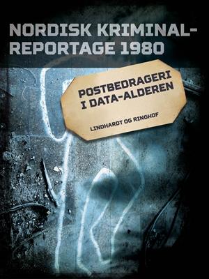 Postbedrageri i data-alderen Diverse Diverse, Diverse forfattere 9788711843482