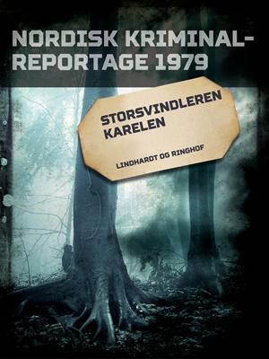 Storsvindleren Karelen Diverse Diverse, Diverse forfattere 9788711843413