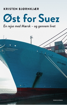 Øst for Suez Kristen Bjørnkjær 9788771592375