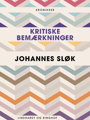 Kritiske bemærkninger Johannes Sløk 9788711641620