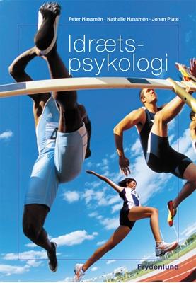 Idrætspsykologi Peter Hassmén, Johan Plate, Nathalie Hassmén 9788778879042