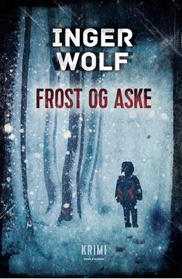 Frost og aske Inger Wolf 9788771379181