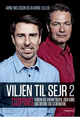 Viljen til sejr 2 Arne Nielsson, Bjarne Lellek 9788771084337