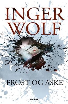 Frost og aske Inger Wolf 9788770534130