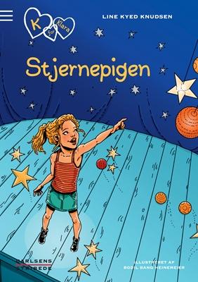 K for Klara 10: Stjernepigen Line Kyed Knudsen 9788711442562