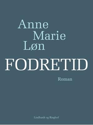 Fodretid Anne Marie Løn 9788711384602
