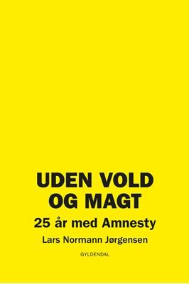 Uden vold og magt Lars Normann Jørgensen 9788702201574