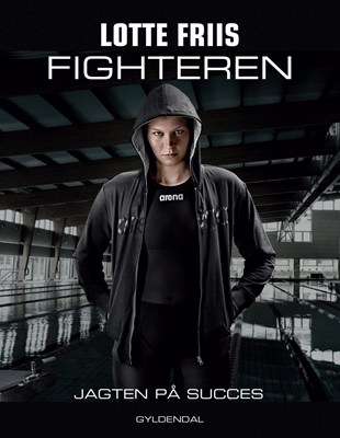 Fighteren Lotte Friis 9788702135770