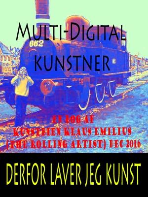 Multi-Digital kunstner Klaus Emilius 9788740458510
