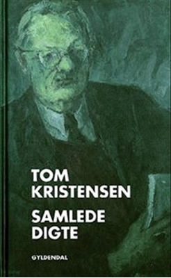 Samlede digte Tom Kristensen 9788702097122