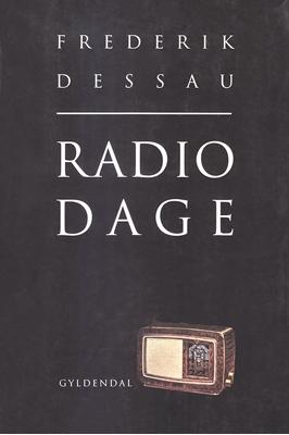Radiodage Frederik Dessau 9788702215328