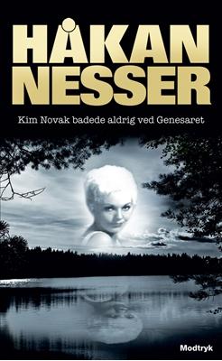 Kim Novak badede aldrig ved Genesaret Håkan Nesser 9788770538879