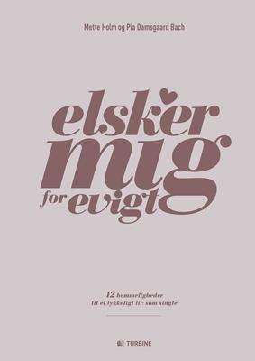 Elsker mig for evigt Mette Holm, Pia Damsgaard Bach 9788740608885