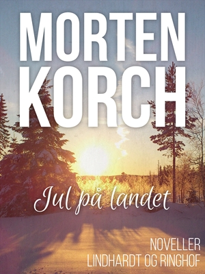 Jul på landet Morten Korch 9788711481820