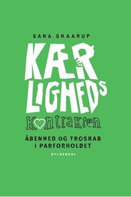 Kærlighedskontrakten Sara Skaarup 9788702125924
