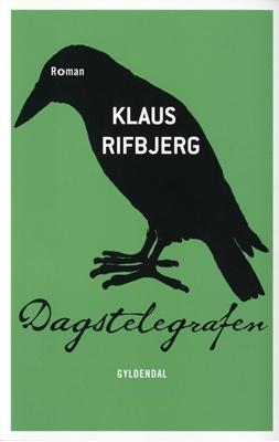 Dagstelegrafen Klaus Rifbjerg 9788702095623