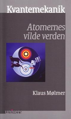 Kvantemekanik Klaus Mølmer 9788771246186
