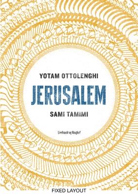 JERUSALEM Yotam Ottolenghi, Sami Tamimi 9788711342879