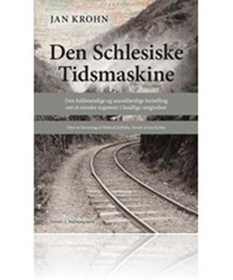 Den Schlesiske Tidsmaskine Jan Krohn 9788793025615