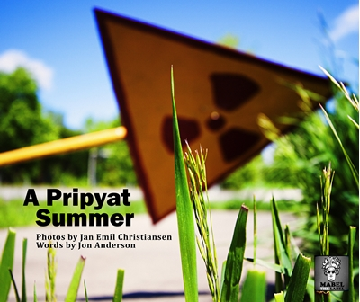 A Pripyat Summer Jan Emil Christiansen, Jon Anderson 9788792925060