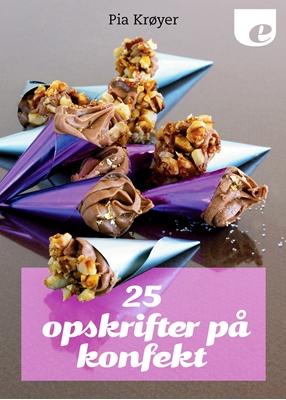 25 opskrifter på konfekt Pia Krøyer 9788740030525