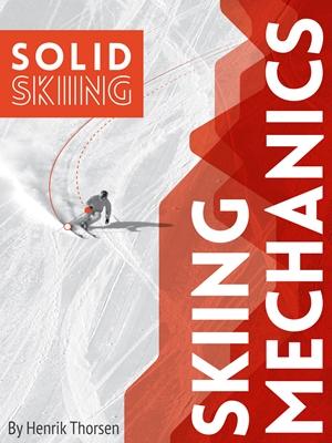 Skiing Mechanics Henrik Thorsen 9788799803248