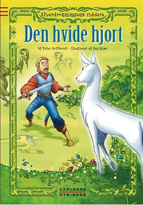 Elverdronningens riddere 6: Den hvide hjort Peter Gotthardt 9788711402245