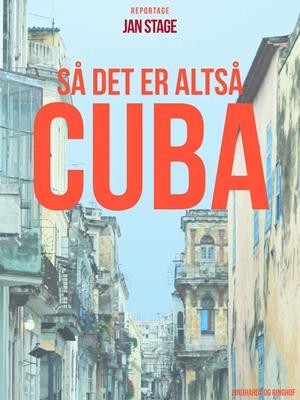 Så det er altså Cuba Jan Stage 9788711491805