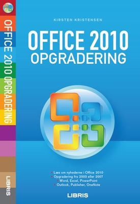 Office 2010 opgradering Kirsten Kristensen 9788778531407