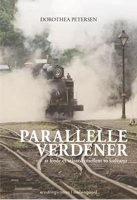 Parallelle verdener Dorothea Petersen 9788792975454
