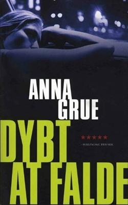Dybt at falde Anna Grue 9788756797740