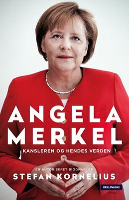 Angela Merkel Stefan Kornelius 9788771379891