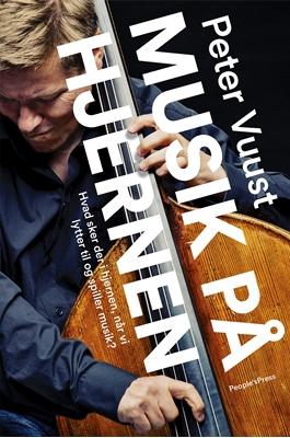 Musik på hjernen Peter Vuust 9788771595987