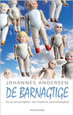 De barnagtige Johannes Andersen 9788770702966