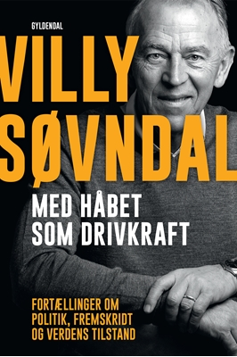 Med håbet som drivkraft Villy Søvndal, Ole Sønnichsen 9788702181593