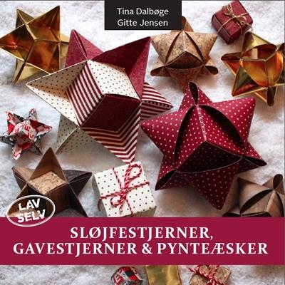 Sløjfestjerner, Gavestjerner & Pynteæsker Gitte Jensen, Tina Dalbøge 9788792937063