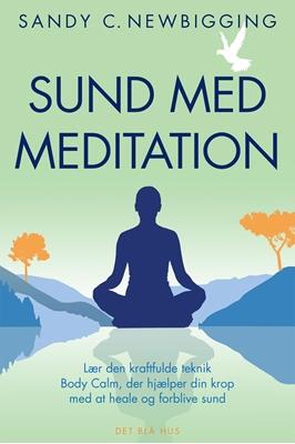 Sund med meditation Sandy C. Newbigging 9788702230420