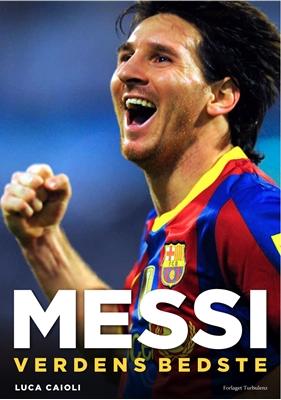 Messi - Verdens bedste Luca Caioli 9788792861092