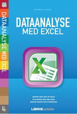 Dataanalyse med Excel Henrik Dahl 9788778531025