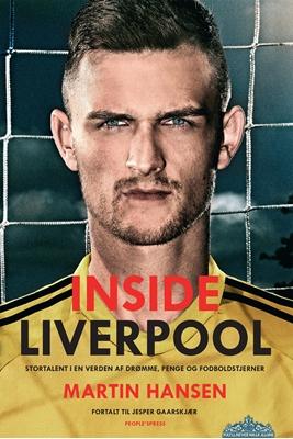 Inside Liverpool Jesper Gaarskjær, Martin Hansen 9788771379600