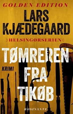 Tømreren fra Tikøb Lars Kjædegaard 9788763844246