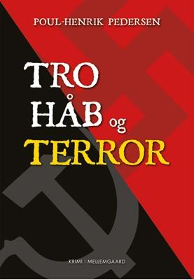 Tro, håb og terror Poul-Henrik Pedersen 9788793126459