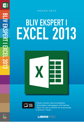 Bliv ekspert i Excel 2013 Jørgen Koch 9788778534569