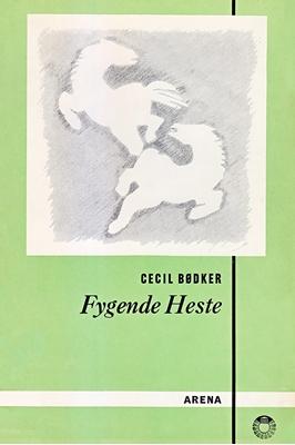Fygende heste Cecil Bødker 9788702224436
