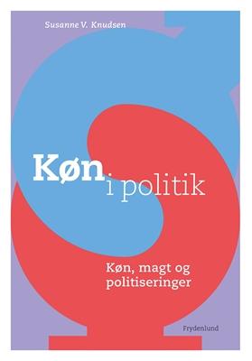 Køn i politik Susanne V. Knudsen 9788771184228