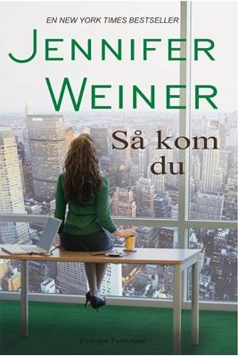 Så kom du Jennifer  Weiner 9788792861191