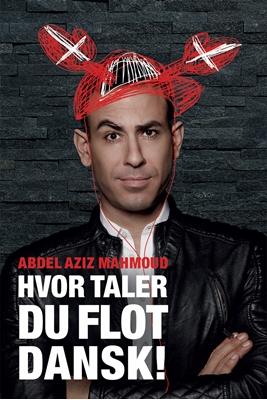 Hvor taler du flot dansk! Abdel Aziz Mahmoud 9788740031898